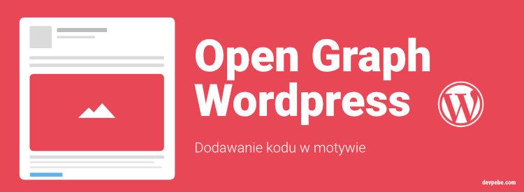 Jak umieścić Open Graph w WordPressie? [Kod]