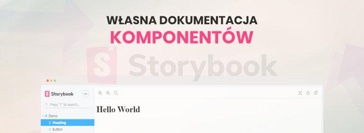 Tworzenie dokumentacji komponentów w Storybook